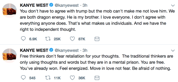 """Then, on Wednesday, Kanye began another round of tweets. This time, he tweeted about being a """"free thinker"""" and loving and supporting President Trump fearlessly. They """"are both dragon energy,"""" he said of his new friend."""