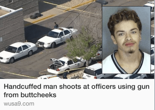 A guy who shot a gun from his buttcheeks: