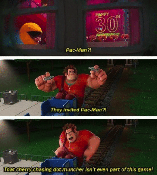 And finally, Ralph's X-rated insult at Pac-Man in Wreck-It Ralph: