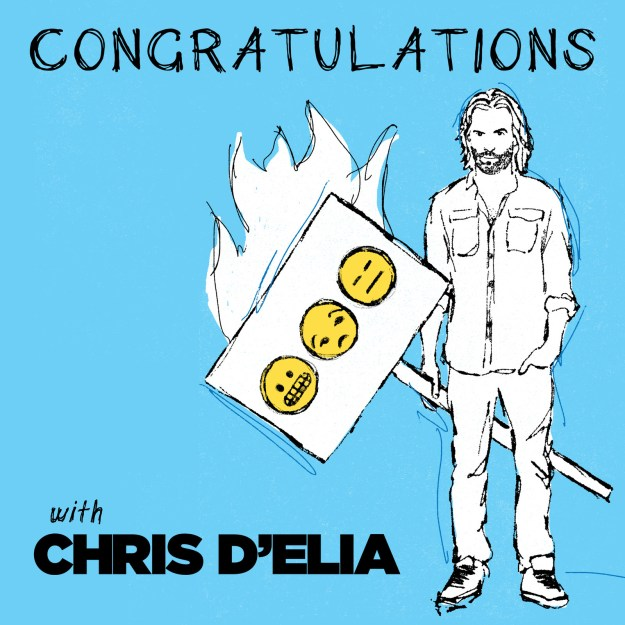 Chris D'Elia's Congratulations