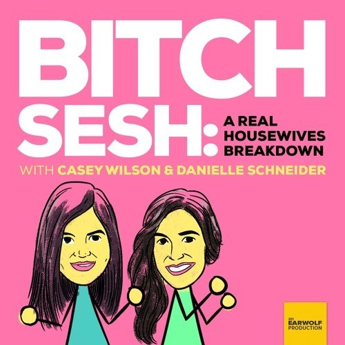 Casey Wilson and Danielle Schneider's Bitch Sesh