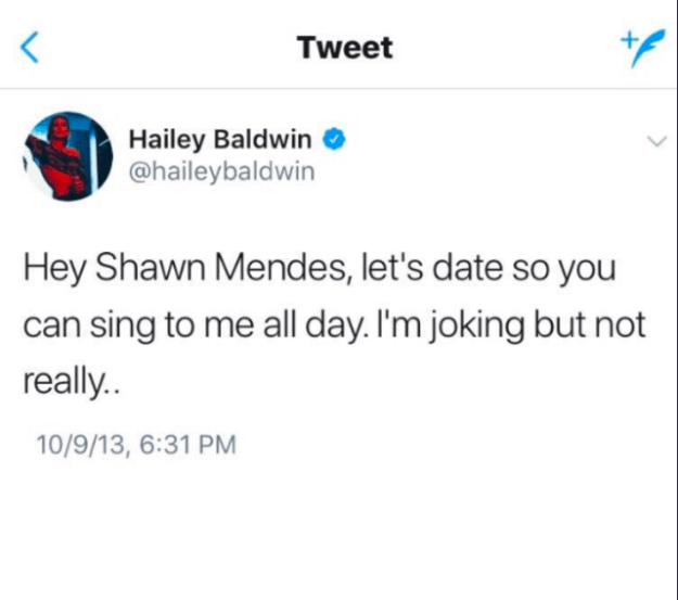 """Hey Shawn Mendes, let's date so you can sing to me all day. I'm joking but not really,"" she tweeted October 2013."
