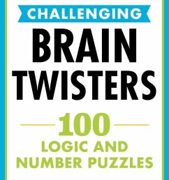 27 Challenging Brain Teaser Books And Puzzles That Will Keep You Busy For  Days [ 2100 x 1400 Pixel ]