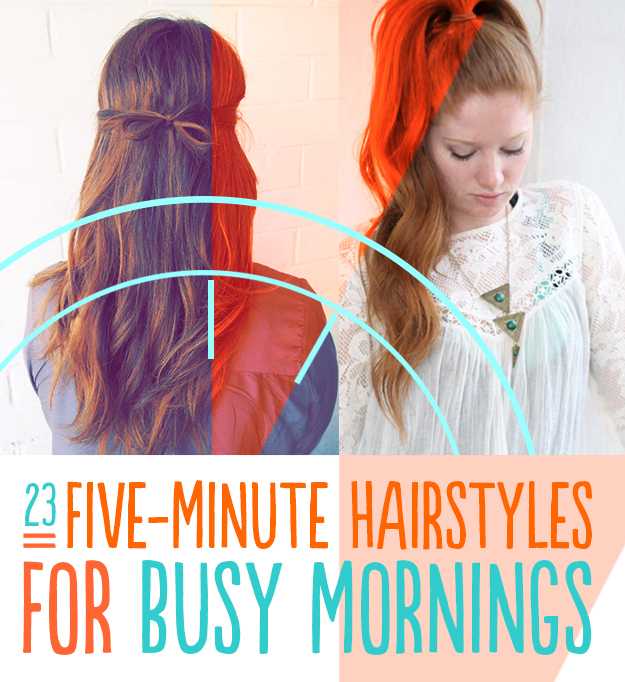 five-minute hairstyles busy