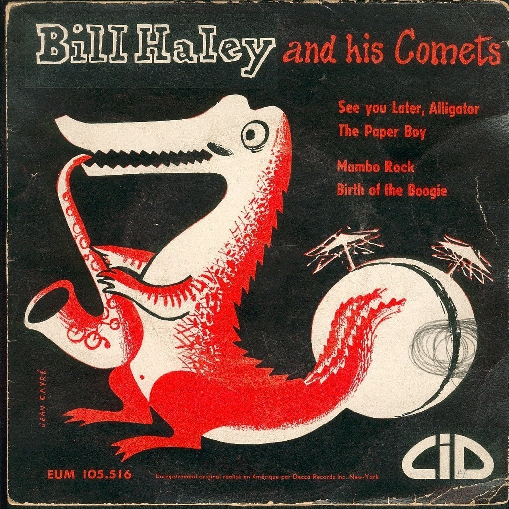See You Later Alligator By Bill Haley And His Comets Ep