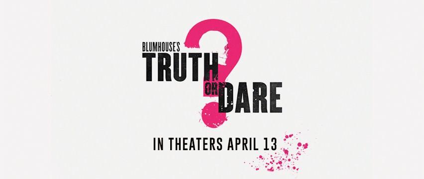 Movie, Truth or Dare(美國) / 真心話大冒險(台) / 死神遊戲:TRUTH OR DARE(港), 電影海報, 美國, 橫版