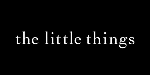 The Little Things title card