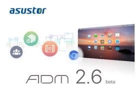 華芸科技升級 ADM 2.6 Beta 與 ASUSTOR Portal 影音應用