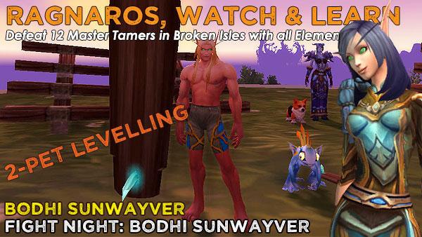 RagnarosBodhi2 Power-Levelling on the Broken Isles