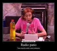 Radio patio | Desmotivaciones
