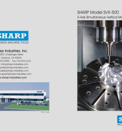 sharp model svx 500 5 axis simultaneous vertical machining center 1 8 pages [ 1535 x 1000 Pixel ]