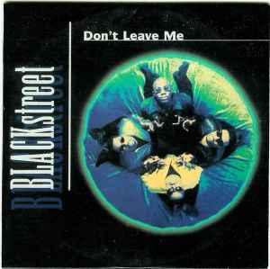 Blackstreet - Don't Leave Me (CD. Single) | Discogs