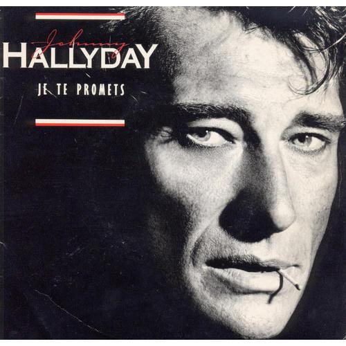 Johnny Hallyday  Je Te Promets (vinyl, France, 1986