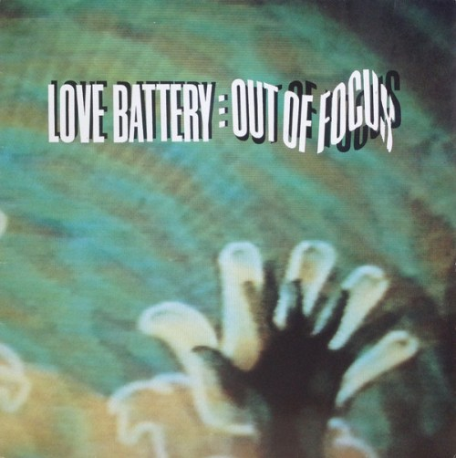 Love Battery - Out Of Focus (1991, Vinyl) | Discogs