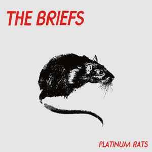 Resultado de imagen de The Briefs - Platinum Rats