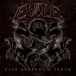 Resultado de imagem para Evile – Five Serpent's Teeth