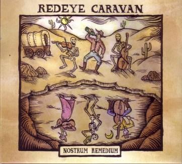 Redeye Caravan - Nostrum Remedium (2020, CD) | Discogs