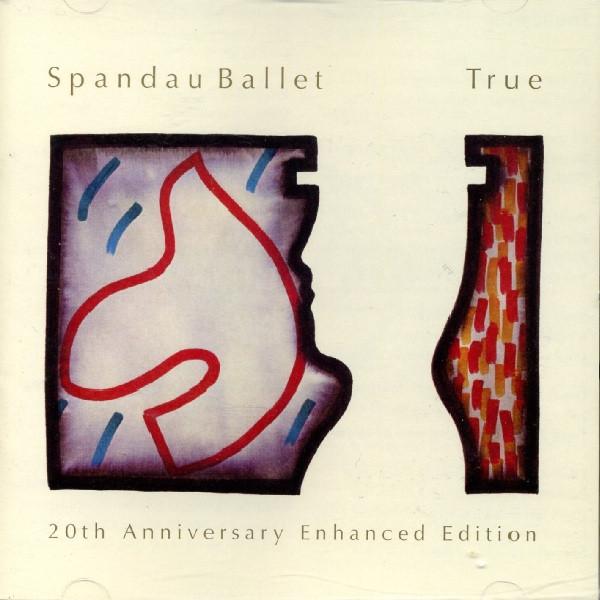 Spandau Ballet  True 20th Anniversary Enhanced Edition