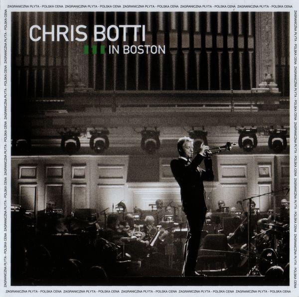 Chris Botti  In Boston CD Album  Discogs