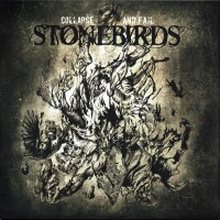 Stonebirds - Collapse And Fail (2020, Clear And Black, Vinyl) | Discogs