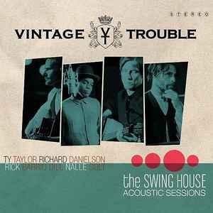 """Résultat de recherche d'images pour """"vintage trouble the swing house acoustic sessions"""""""