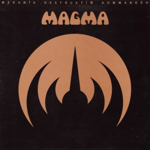 Magma - Mekanïk Destruktïw Kommandöh (1973, Gatefold, Vinyl) | Discogs