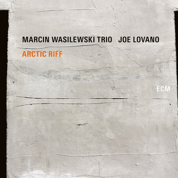Marcin Wasilewski Trio, Joe Lovano - Arctic Riff (2020, Vinyl) | Discogs