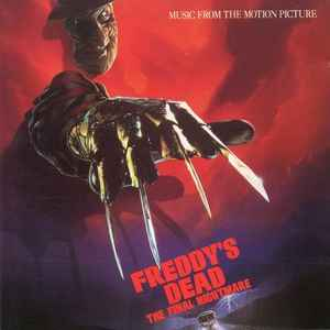 Freddy's Dead: The Final Nightmare (Music From The Motion Picture) (1991, CD) | Discogs