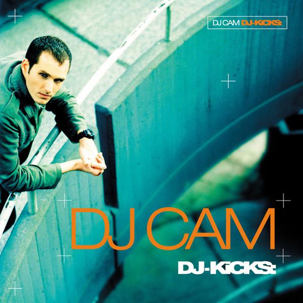 Dj Cam  Djkicks At Discogs