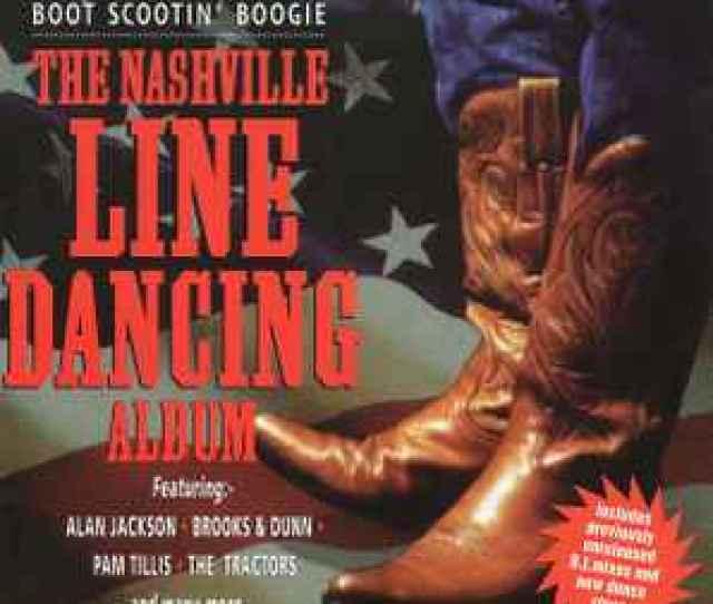 Various Boot Scootin Boogie The Nashville Line Dancing Album