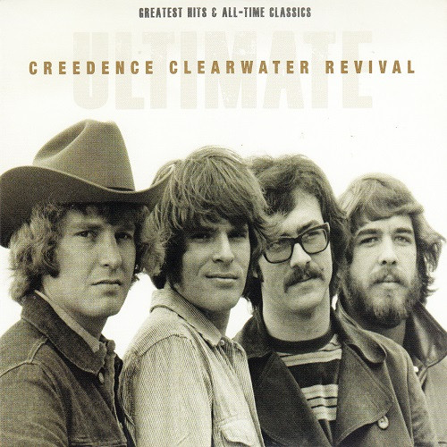 Creedence Clearwater Revival - Ultimate Creedence Clearwater Revival: Greatest Hits & All-Time Classics (2012, CD) | Discogs