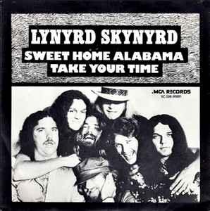 Carrying me home to see my kin. Lynyrd Skynyrd Sweet Home Alabama 1974 Vinyl Discogs