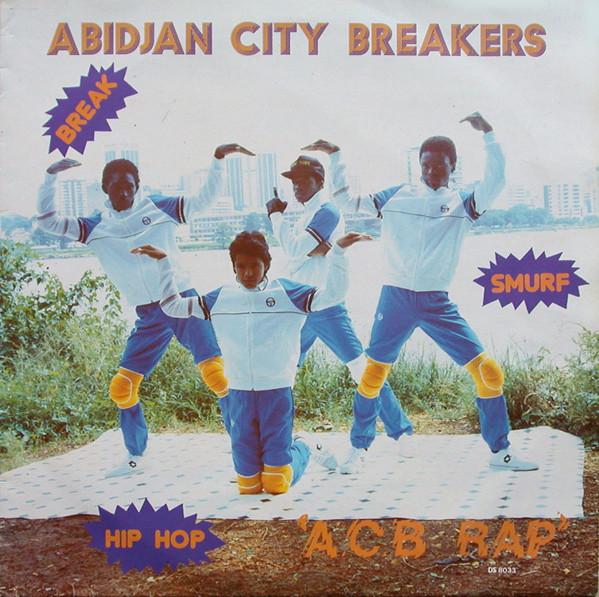 """Résultat de recherche d'images pour """"""""ACB Rap"""" (1983) d'Abidjan City Breakers de la Côte d'Ivoire."""""""