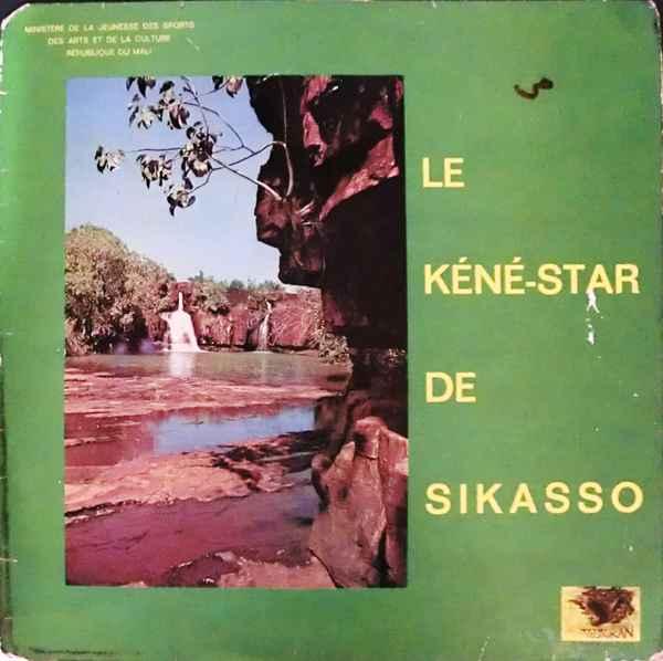 Le Kene Star De Sikasso Hodi Hu Yenyan album cover