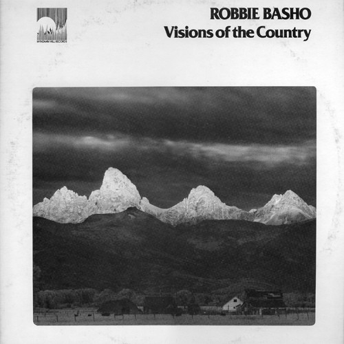Robbie Basho - Visions Of The Country   Références   Discogs