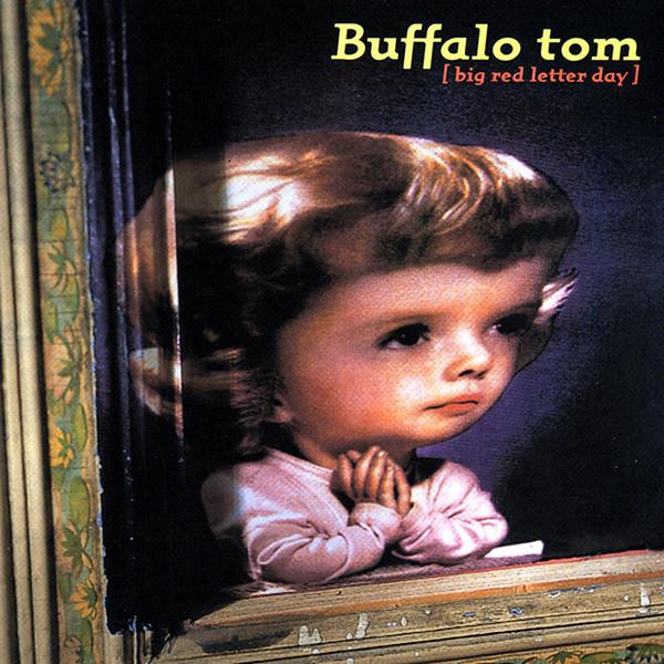 Buffalo Tom  Big Red Letter Day Vinyl LP Album  Discogs