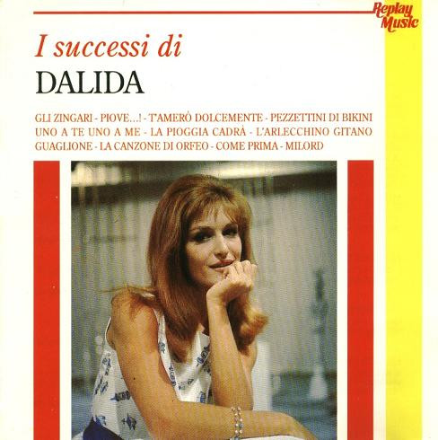 I Grandi Successi:  Dalida – I Successi Di Dalida –  1991  –