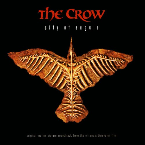 The Crow: City Of Angels - Original Motion Picture Soundtrack ...