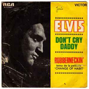 Elvis Presley, don't cry daddy