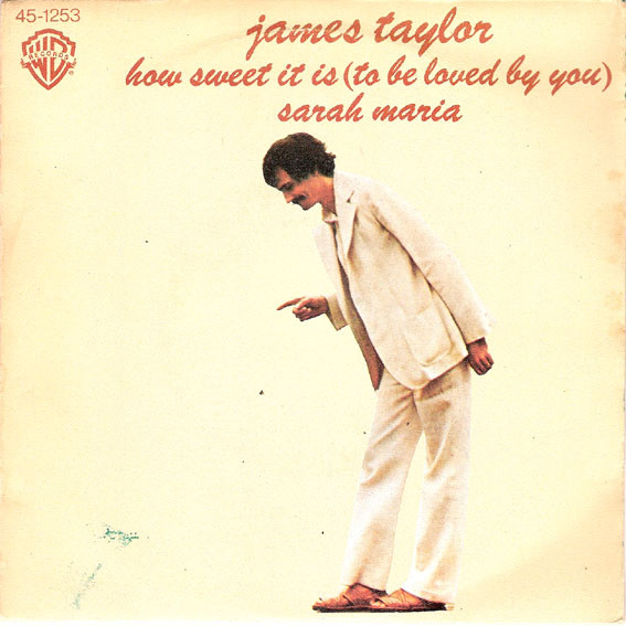 Download James Taylor - How Sweet It Is (To Be Loved By You) (1975 ...
