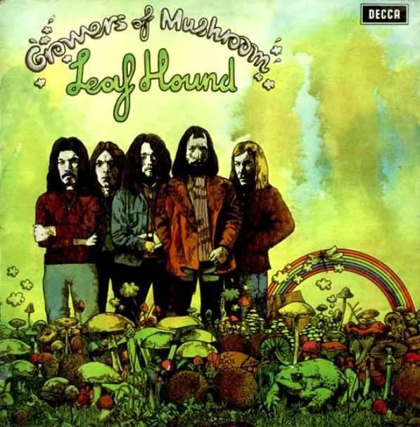 Leaf Hound Growers Of Mushroom album cover