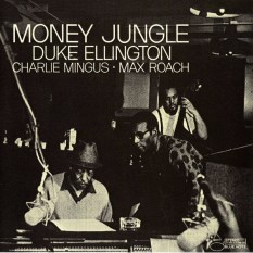 Money Jungle Duke Ellington