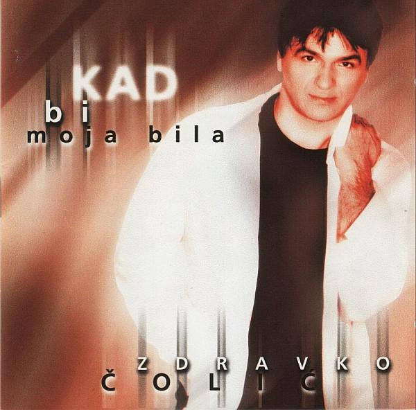 """Omot albuma """"Kad bi moja bila"""" Zdravka Čolića objavljenog krajem 1997. godine"""