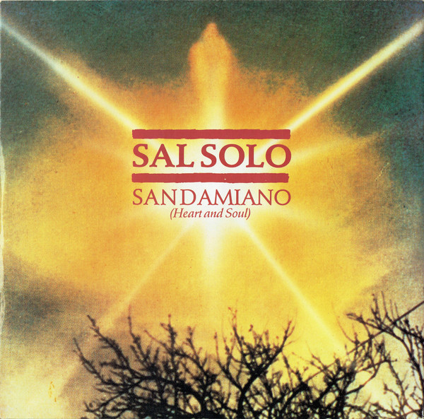 Sal Solo - San Damiano (Heart & Soul) (1984. Vinyl)   Discogs