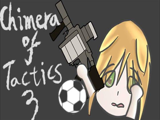 [FreePleasureLittleYellowCat] Chimera of Tactics 3-Gun and Soccer