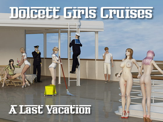 [Lynortis] Dolcett Girls Cruises - Last vacation