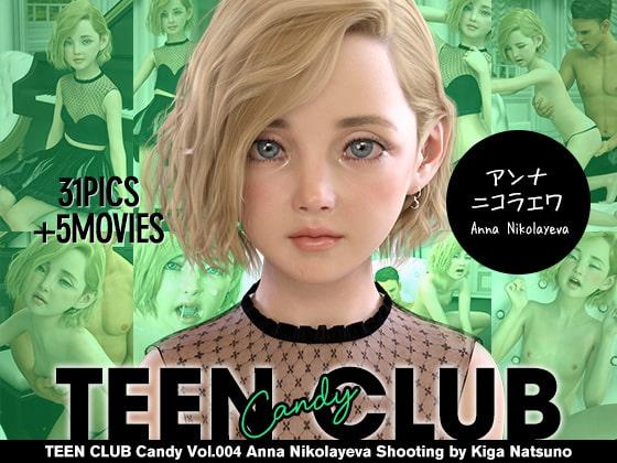 [夏野企画] TEEN CLUB Candy 004 アンナ ニコラエワ