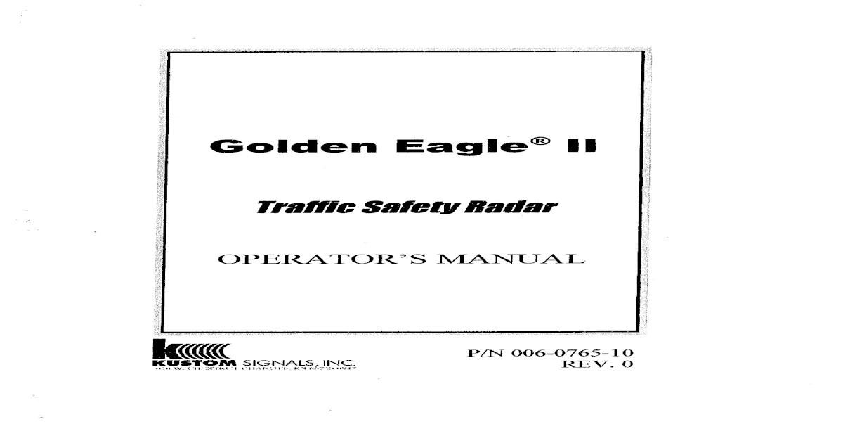 Kustom Signals Golden Eagle II Radar Op Man