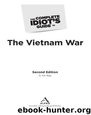 The Complete Idiot's Guide to the Vietnam War by Timothy P