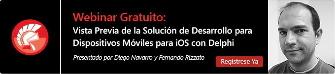 Webinar Gratuito: Vista Previa de la Solución de Desarrollo para Dispositivos Móviles para iOS con Delphi - Regístrese ya